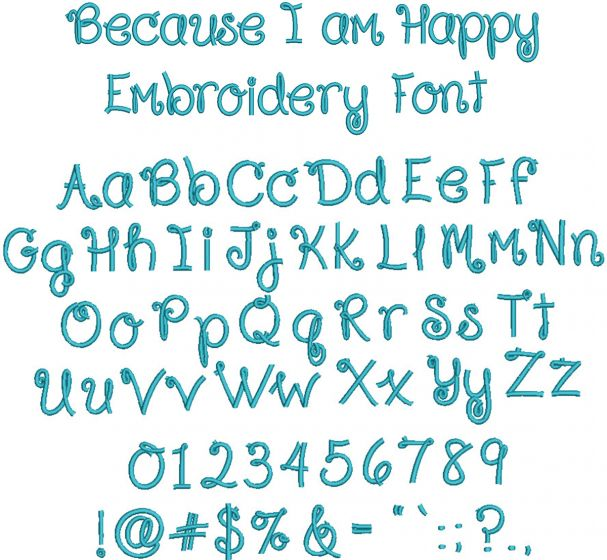 Because I Am Happy Embroidery Font