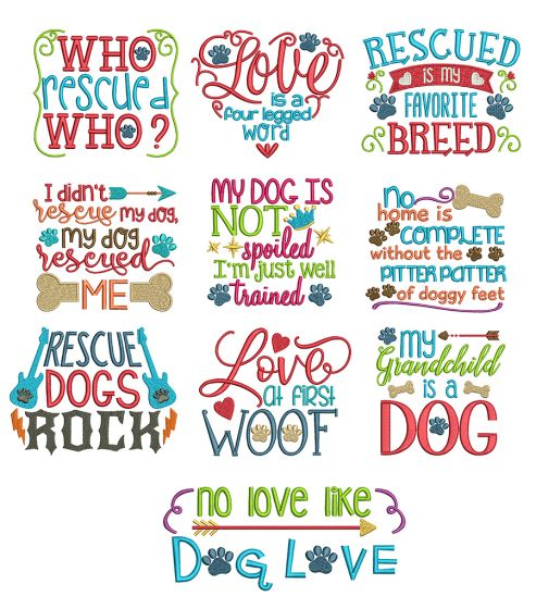 Dog Sayings Set 2 Machine Embroidery Designs by JuJu