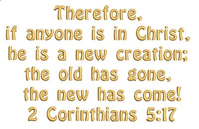 Free Bible Verse machine embroidery design 2 corinthians 5:17