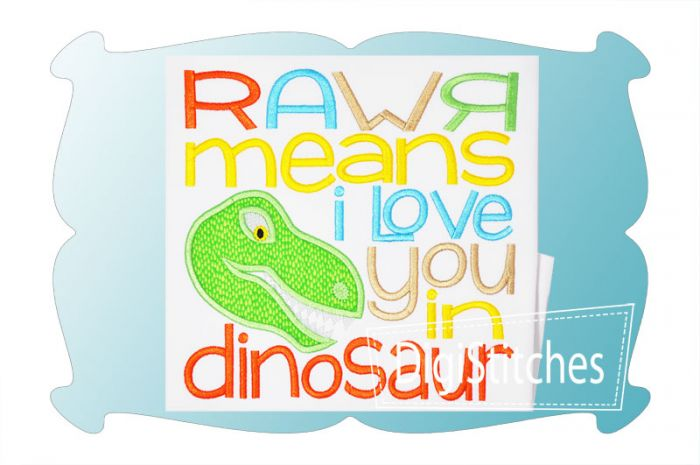 RAWR Means I Love You Applique