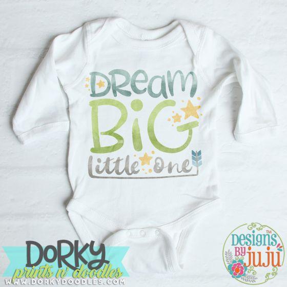 Dream Big Little One Digital Watercolor PNG Printable File Designs by JuJu