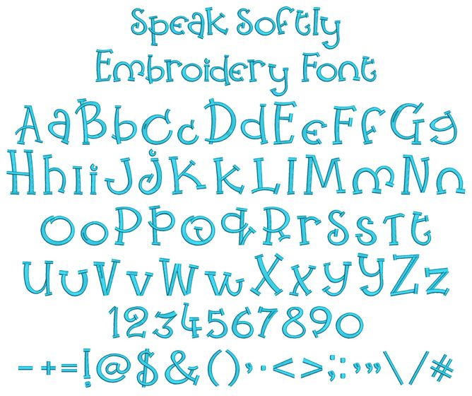 Speak Softly Embroidery Font