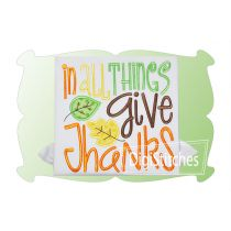 In All Things Give Thanks Applique