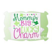 Mommys Big Lucky Charm Girl