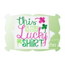 This Is My Lucky Shirt Girl