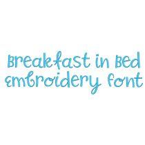 Breakfast In Bed Embroidery Font