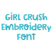 Girl Crush Embroidery Font