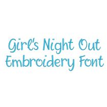 Girls Night Out Embroidery Font