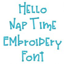 Hello Nap Time Embroidery Font