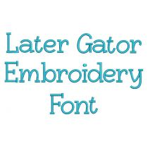 Later Gator Embroidery Font