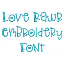 Love Rawr Embroidery Font