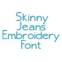 Skinny Jeans Embroidery Font