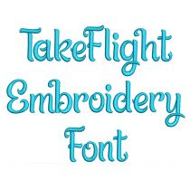 Take Flight Embroidery Font