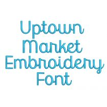 Uptown Market Embroidery Font