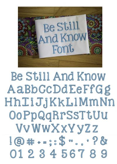 Be Still and Know Embroidery Font Machine Embroidery Designs by JuJu